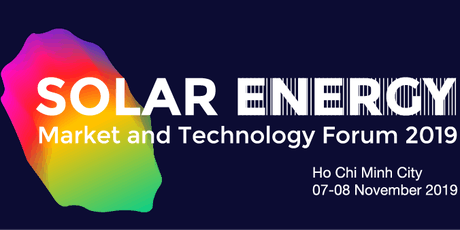 Vietnam Solar Energy Market and Technology Forum 2019 tickets