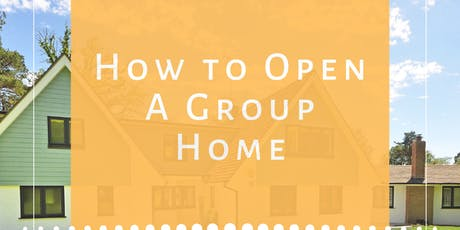 How to Open A Group Home Master Course tickets
