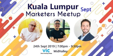 Kuala Lumpur Marketers Meetup - September 2019 tickets
