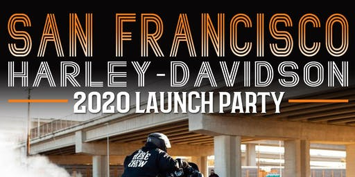 2020 Launch Party at San Francisco H-D