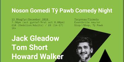 Noson Gomedi Tŷ Pawb Comedy Night (Rhagfyr/December)