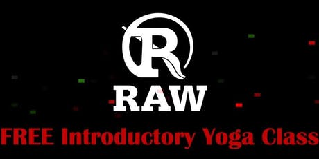 RAW - Free Introductory Yoga Class tickets