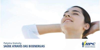 Saúde Através das Bioenergias