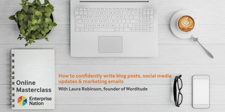 Online masterclass: How to confidently write blog posts, social media updates & marketing emails tickets
