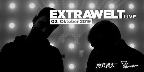 Extrawelt (live) im Weidendamm tickets