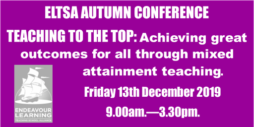 Teaching to the Top: ELTSA Autumn Conference