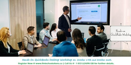 QuickBooks Desktop Hands-On Workshop Toronto | Mississauga - October 19th and 26th  2019