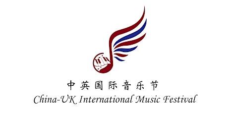 China-UK International Music Festival (Competition) tickets