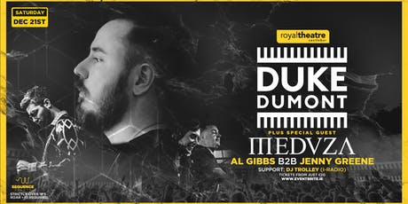 Duke Dumont, Medusa, Al Gibbs & Jenny Greene | Royal Theatre Castlebar tickets