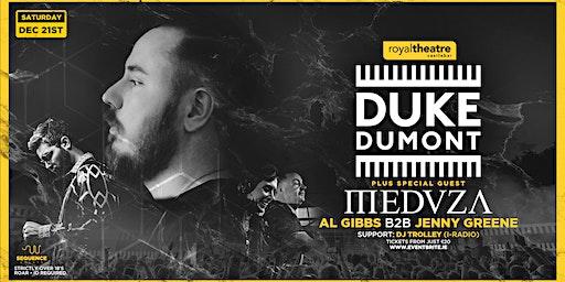 Duke Dumont, Medusa, Al Gibbs & Jenny Greene | Royal Theatre Castlebar