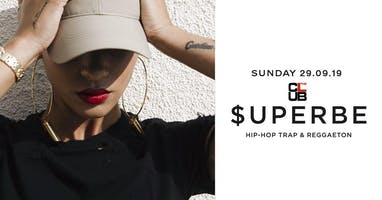 $UPERBE Hip-hop & Reggaeton Party - Sunday 29 September - The Club Milano
