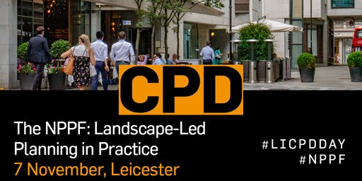 The NPPF: Landscape Planning in Practice