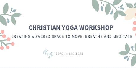 """IDENTITY""   Grace x Strength + Glow-ga Christian Yoga Connect tickets"