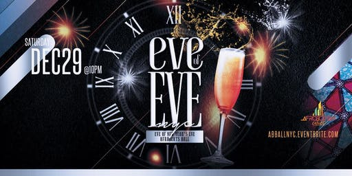 Eve of Eve NYC - Eve of New Year's Eve Afrobeats Ball