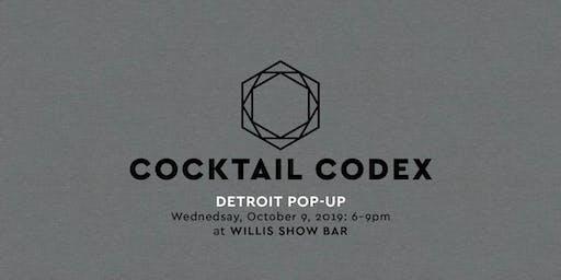 Cocktail Codex Pop-Up - Detroit!