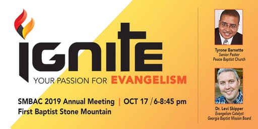 SMBAC 2019 Annual Meeting-Ignite Your Passion for Evangelism