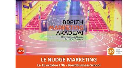 Rencontre régionale Breizh Marketing Akademi : le NUDGE MARKETING billets