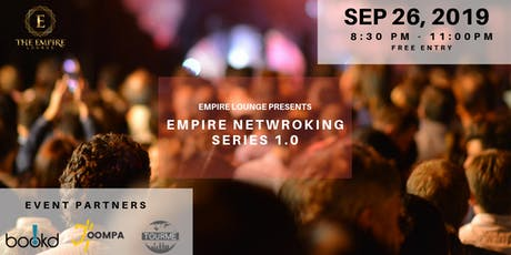 Empire Lounge presents The Empire Networking Series  tickets