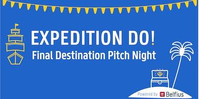 Expedition DO! Final Destination Pitch Night