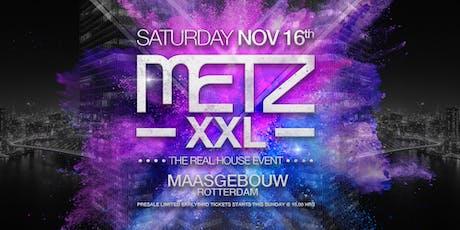 METZ XXL tickets