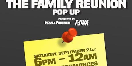 The Family Reunion Presented by @XfilesNewYork x @ShotbyNaf x PLSTO x AUTS tickets