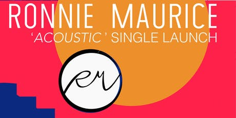 Ronnie Maurice Single Launch tickets