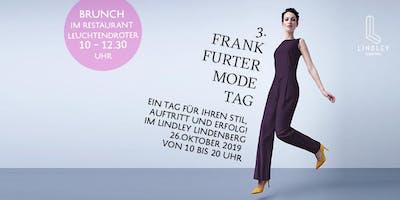 Frankfurter Modetag / Brunch-Ticket von 10 - 12:30 Uhr