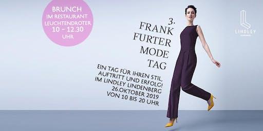 Frankfurter Modetag / Brunch-Ticket von 10 - 12 Uhr