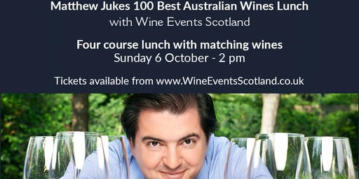 Matthew Jukes 100 Best Australian Wines Lunch