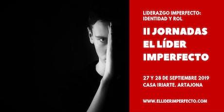 II Jornadas El Líder Imperfecto. Identidad y Rol entradas