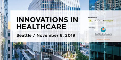 Innovations in Healthcare: Xconomy Seattle Life Science Forum tickets