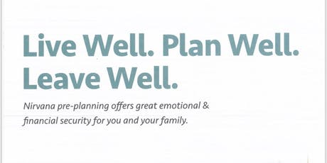 Live Well. Plan Well. Leave Well. tickets
