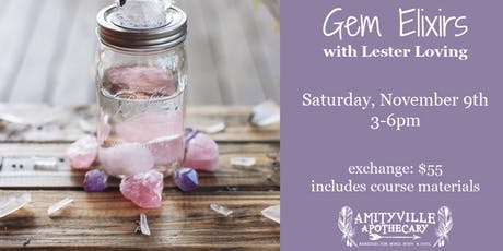 Gem Elixirs with Lester Loving tickets
