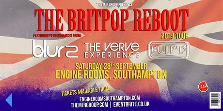 The Britpop Reboot 2019 - Blur2 / The Verve Experience / Pulp'd (Engine Rooms, Southampton) tickets