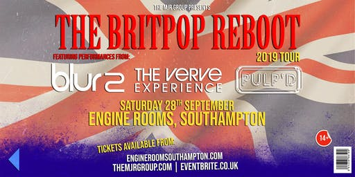 The Britpop Reboot 2019 - Blur2 / The Verve Experience / Pulp'd (Engine Rooms, Southampton)