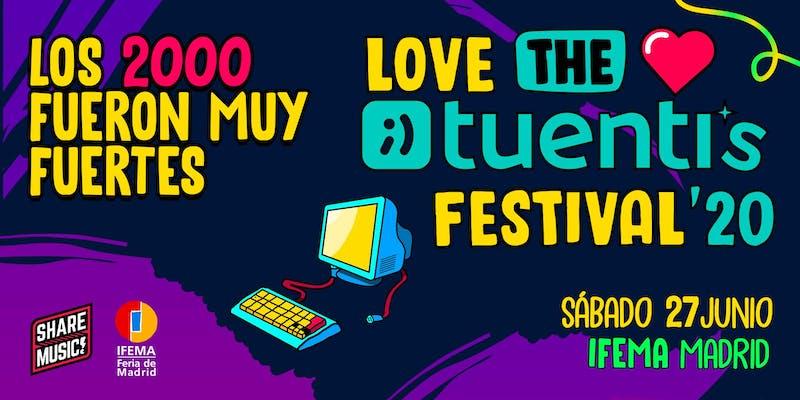 Love The Tuenti`s Festival