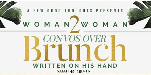 Woman to Woman: Convos Over Brunch