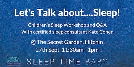 Let's Talk About Sleep - Childrens Sleep Workshop 0 - 6 yrs old tickets