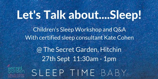 Let's Talk About Sleep - Childrens Sleep Workshop 0 - 6 yrs old