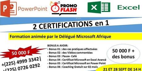 02 CERTIFICATIONS MICROSOFTS PROMO EXCEL ET POWER POINT DONT LE CERTIFICAT EST SIGNE MICROSOFT ET LA FORMATION DISPENSEE PAR LE DELEGUE REGIONAL MICROSOFT A 50 000 F CFA  tickets