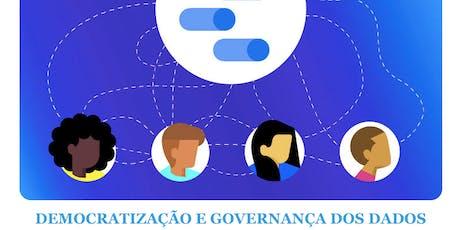 DEMOCRATIZAÇÃO E GOVERNANÇA DOS DADOS ingressos