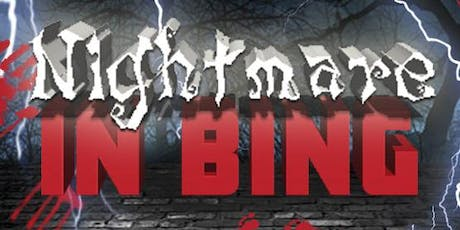 Nightmare in Bing tickets