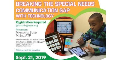 Breaking the Special Needs Communication Gap