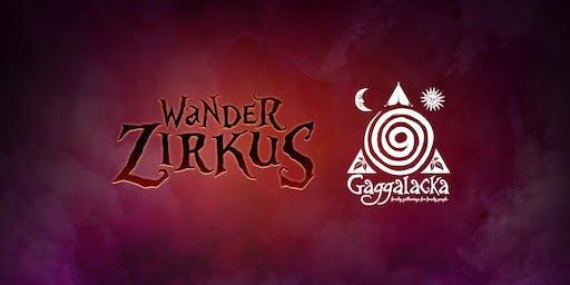Wanderzirkus meets Gaggalacka