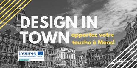 DESIGN IN TOWN Mons billets