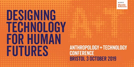 Anthropology + Technology Conference 2019 tickets