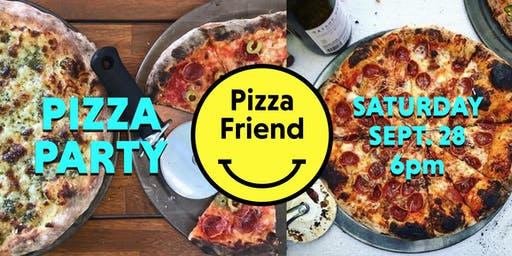 Pizza Friend's Pizza Party