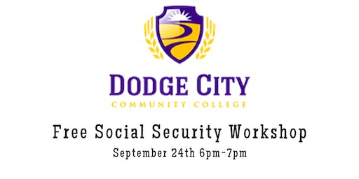 Free Social Security Workshop At Dodge City Community College Sept. 24th