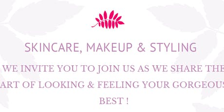 Skincare, Makeup & Styling with Hosts Styling with Swarnali & Rebecca Chin tickets