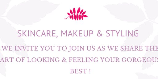 Skincare, Makeup & Styling with Hosts Styling with Swarnali & Rebecca Chin